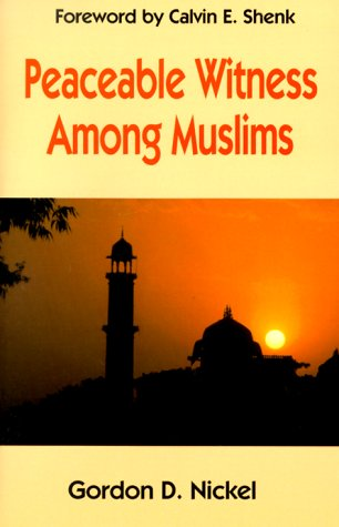 9780836191059: Peaceable Witness Among Muslims