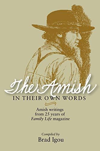 Amish in Their Own Words: Igou, Brad A