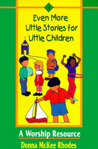 9780836191295: Even More Little Stories for Little Children: A Worship Resource