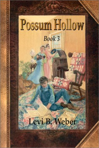 9780836191448: Possum Hollow: Book 3 (Possum Hollow, 3)