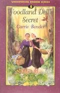 Woodland Dell's Secret (Whispering Brook) (0836191692) by Carrie Bender