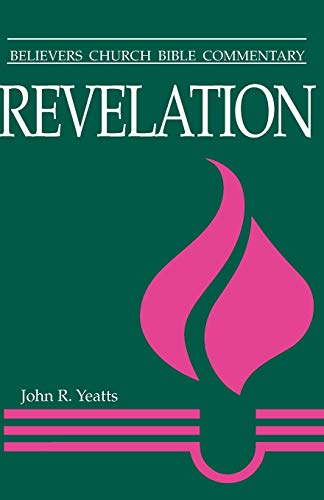 9780836192087: Revelation (Believers Church Bible Commentary)