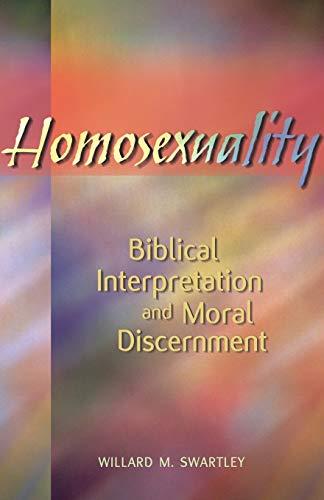 9780836192452: Homosexuality: Biblical Interpretation and Moral Discernment