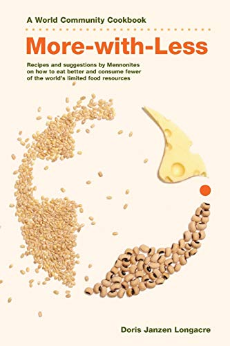 9780836192636: More-With-Less Cookbook/Paper: Recipes and Suggestions by Mennonites on How to Eat Better and Consume Less of the World's Limited Food Resources (World Community Cookbooks)