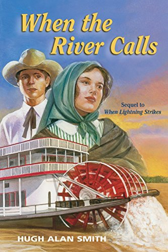 When the River Calls: Smith, Hugh Alan