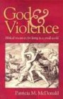 9780836192698: God and Violence: Biblical Resources for Living in a Small World
