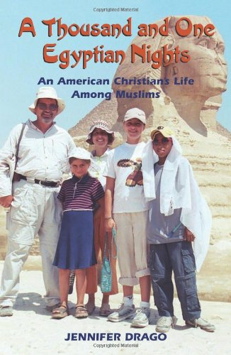 Thousand and One Egyptian Nights: An American: Jennifer Drago