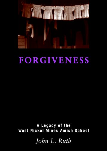 Forgiveness: A Legacy of the West Nickel Mines Amish School (0836193733) by RUTH JOHN L