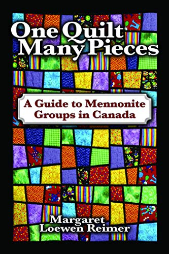 9780836194050: One Quilt Many Pieces: A Guide to Mennonite Groups in Canada