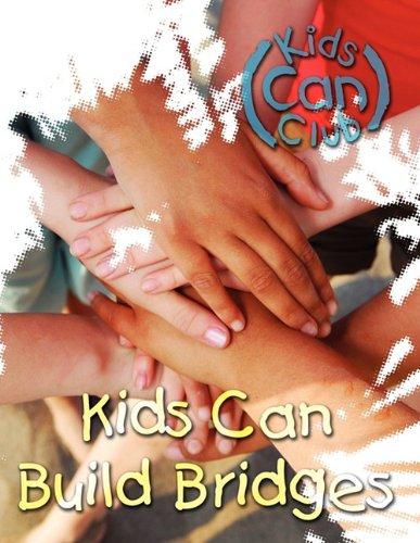 9780836195613: Kids Can Build Bridges