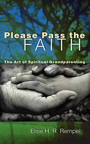 9780836196429: Please Pass the Faith: The Art of Spiritual Grandparenting