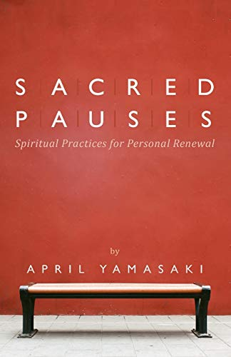 9780836196856: Sacred Pauses: Spiritual Practices for Personal Renewal