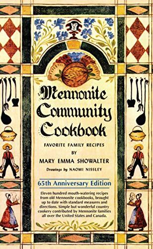 9780836199451: Mennonite Community Cookbook: 65th Anniversary Edition
