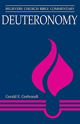9780836199703: Deuteronomy: Believers Church Bible Commentary