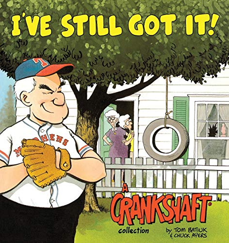9780836204193: I've Still Got It!: A Crankshaft Collection