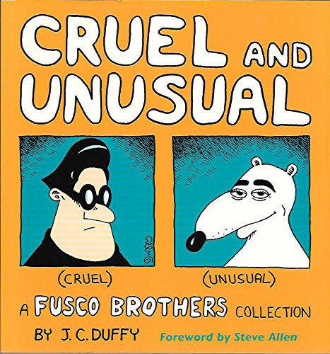 9780836204216: Cruel and Unusual: A Fusco Brothers Collection