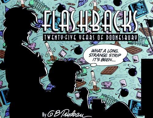 9780836204377: Flashbacks: Twenty-Five Years of Doonesbury (Doonesbury Book)