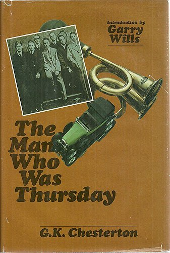 THE MAN WHO WAS THURSDAY: A NIGHTMARE. Intro., Garry Wills.: Chesterton, G.K.
