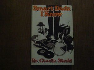 Smart dads I know (0836206126) by Charlie W Shedd
