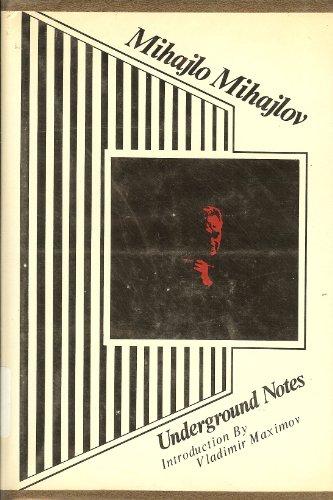 Underground notes: Mihajlov, Mihajlo