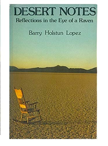 Desert Notes - Reflections in the Eye of a Raven