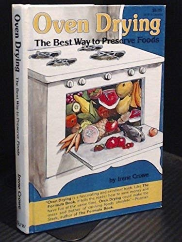 9780836206647: Oven drying, the best way to preserve foods