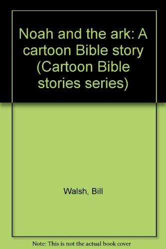 9780836206975: Noah and the ark: A cartoon Bible story (Cartoon Bible stories series)
