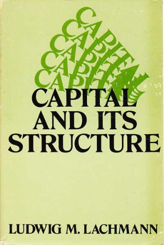 9780836207415: Capital and Its Structure (Studies in economic theory)