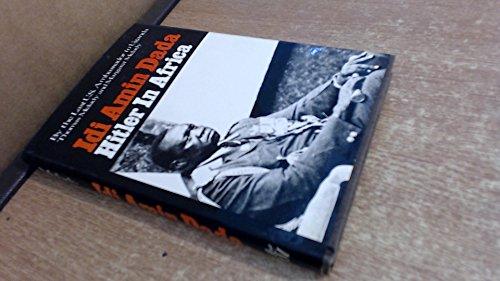 Idi Amin Dada : Hitler in Africa: Melady, Thomas; Melady, Margaret