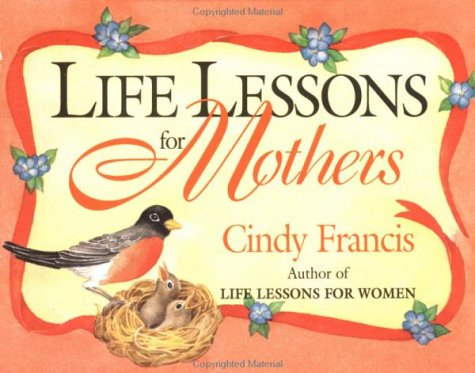 9780836208221: Life Lessons for Mothers