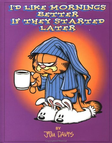 9780836209334: I'd Like Mornings Better If They Started Later (Main Street Editions)