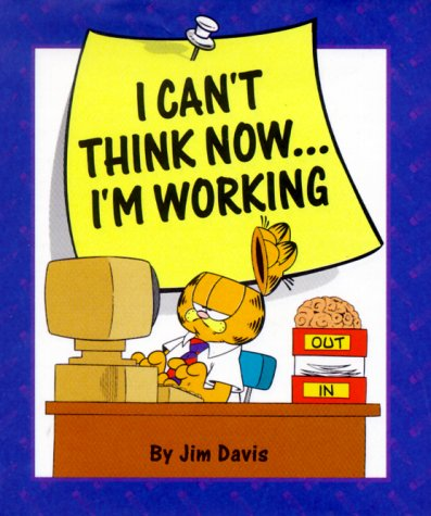 9780836209341: I Can't Think Now...I'm Working! (Little Books)