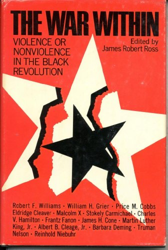 The war within;: Violence or nonviolence in the Black revolution: Ross, James Robert