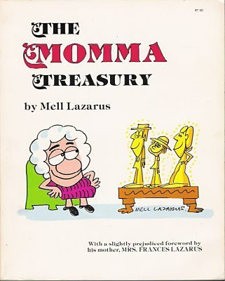 The Momma Treasury: Mell Lazarus
