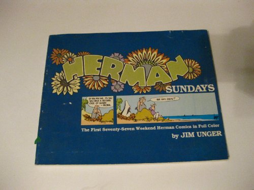 9780836211764: Herman Sundays: The first seventy-seven weekend Herman comics in full color