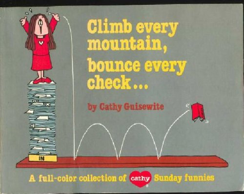 9780836212174: Climb Every Mountain, Bounce Every Check: A Cathy Sunday Collection