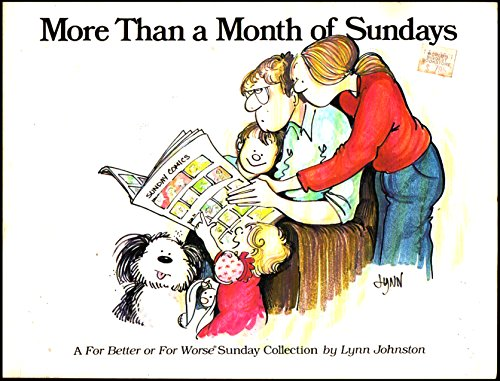 More Than a Month of Sundays: A for Better or for Worse Sunday Collection (0836212185) by Lynn Johnston