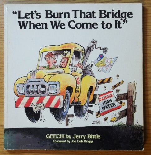 9780836212570: Let's Burn That Bridge When We Come to It