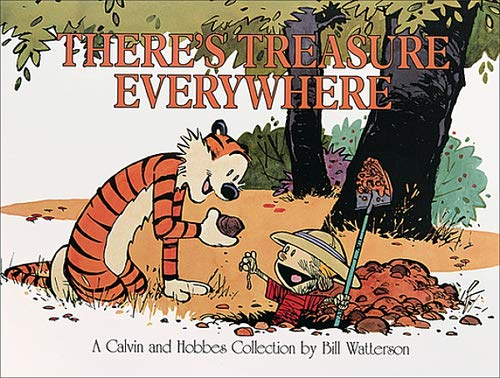 9780836213126: There's Treasure Everywhere--A Calvin and Hobbes Collection