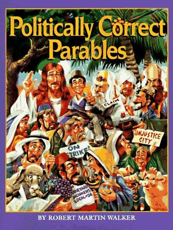 9780836214406: Politically Correct Parables