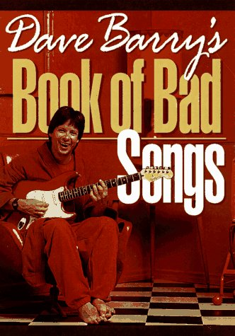 Dave Barry's Book of Bad Songs: Barry, Dave (SIGNED)