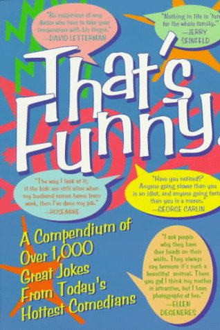 9780836215021: That's Funny!: A Compendium of over 1, 000 Great Jokes from Today's Hottest Comedians