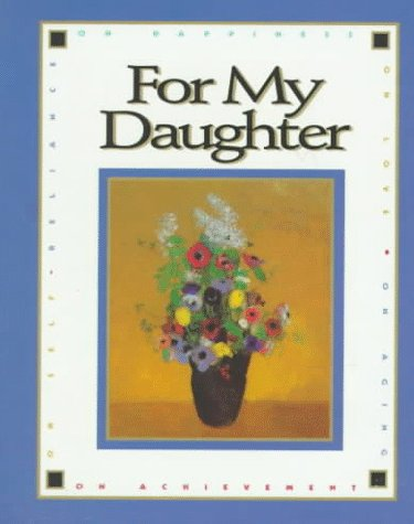 9780836215274: For My Daughter (Main Street Editions)