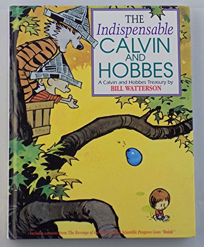 9780836217032: The Indispensable Calvin and Hobbes: A Calvin and Hobbes Treasury