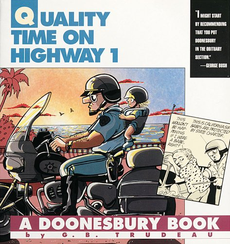 9780836217124: Quality Time on Highway 1: A Doonesbury Book (Doonesbury Books (Andrews & McMeel))