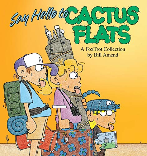 9780836217209: Say Hello to Cactus Flats: A Fox Trot Collection