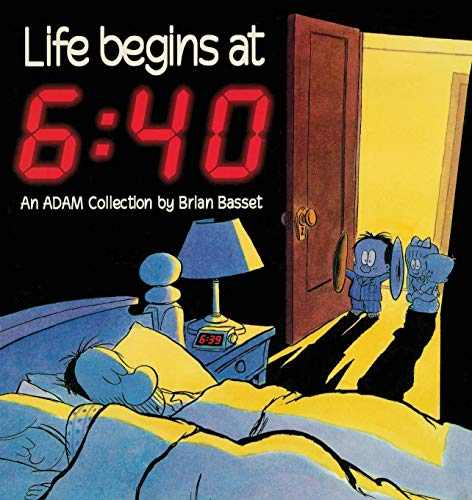 9780836217216: Life Begins At 6:40 (An Adam Collection)
