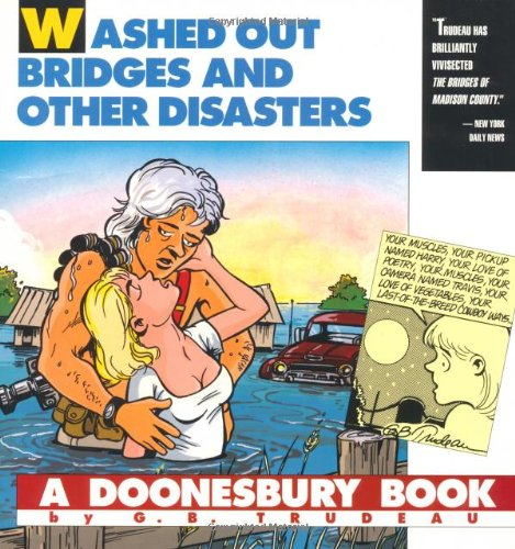 9780836217476: Washed Out Bridges and Other Disasters: A Doonesbury Book