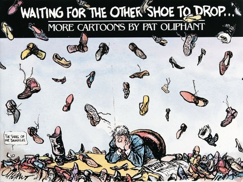 9780836217650: Waiting for the Other Shoe to Drop... More Cartoons by Pat Oliphant: More Cartoons