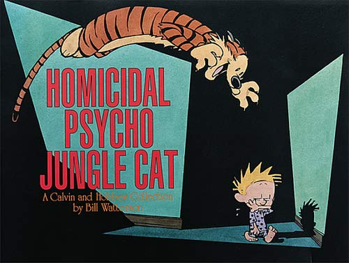 9780836217698: Homicidal Psycho Jungle Cat: A Calvin and Hobbes Collection